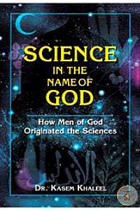 Science in the Name of God: HowMen of God Originated the Sciences (Paperback)
