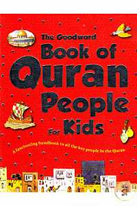 The Goodword Book of Quran People for Kids  (Paperback)
