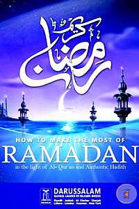 How to Make the Most of Ramadhan(Paperback)
